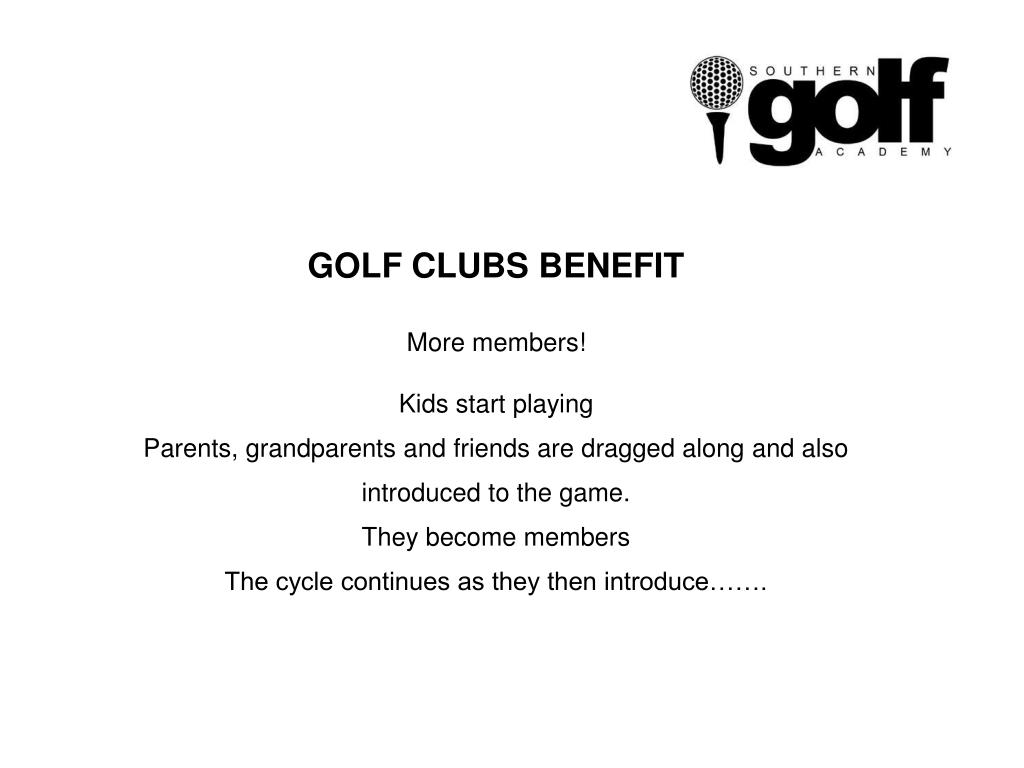 GOLF CLUBS BENEFIT