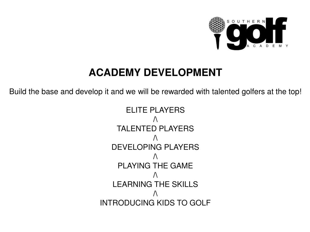 ACADEMY DEVELOPMENT