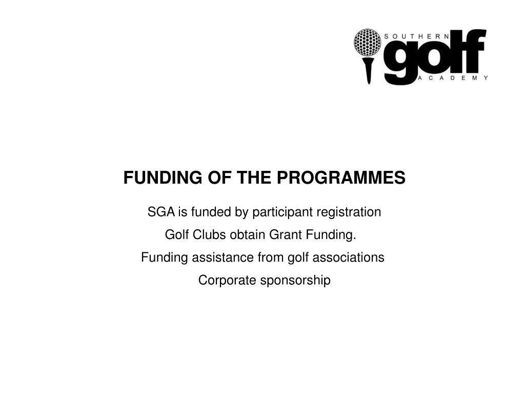 FUNDING OF THE PROGRAMMES