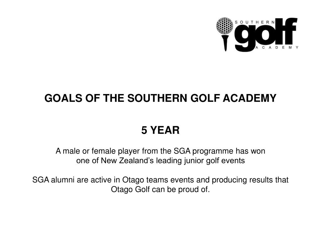 GOALS OF THE SOUTHERN GOLF ACADEMY