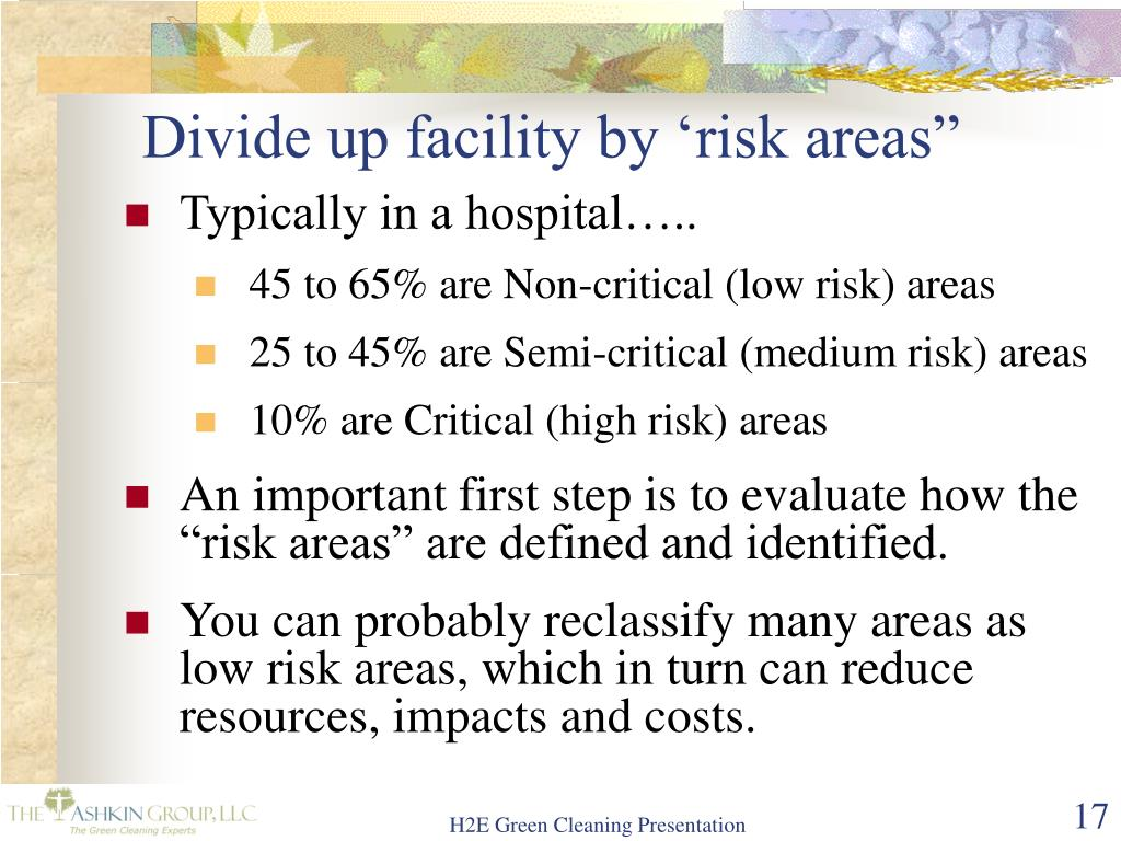 Divide up facility by 'risk areas""
