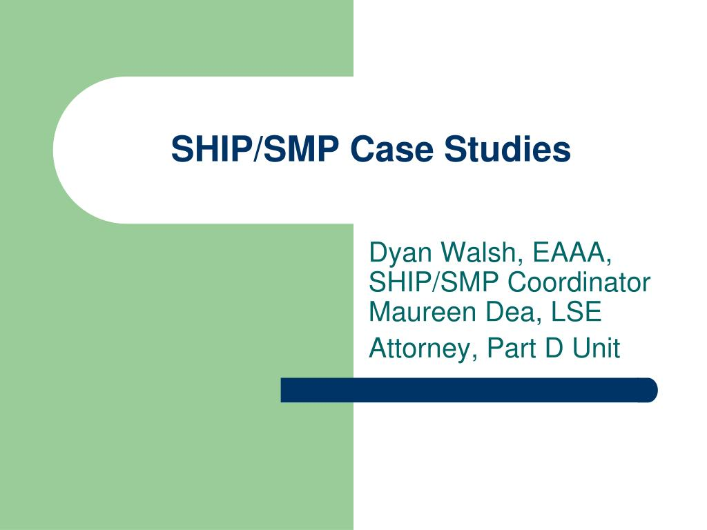 SHIP/SMP Case Studies