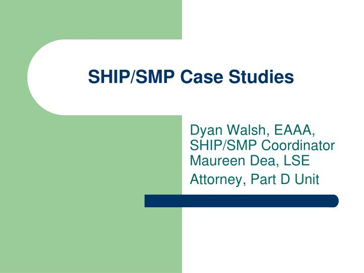 Ship smp case studies