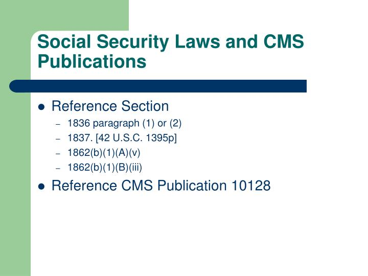 Social security laws and cms publications