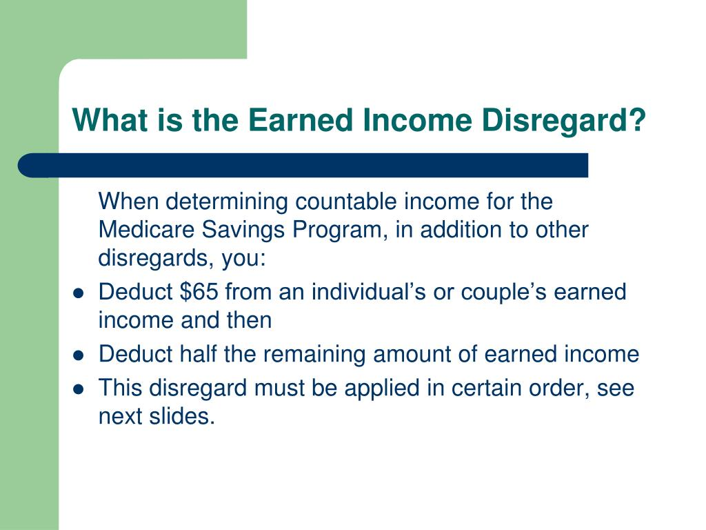 What is the Earned Income Disregard?