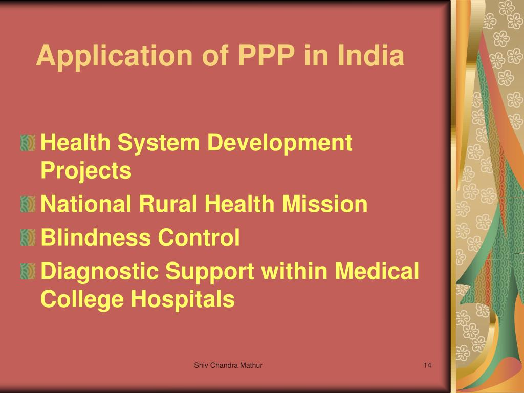 Application of PPP in India