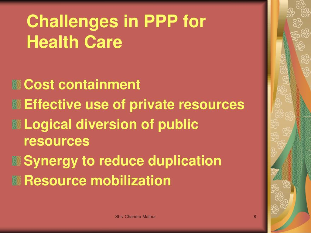 Challenges in PPP for Health Care