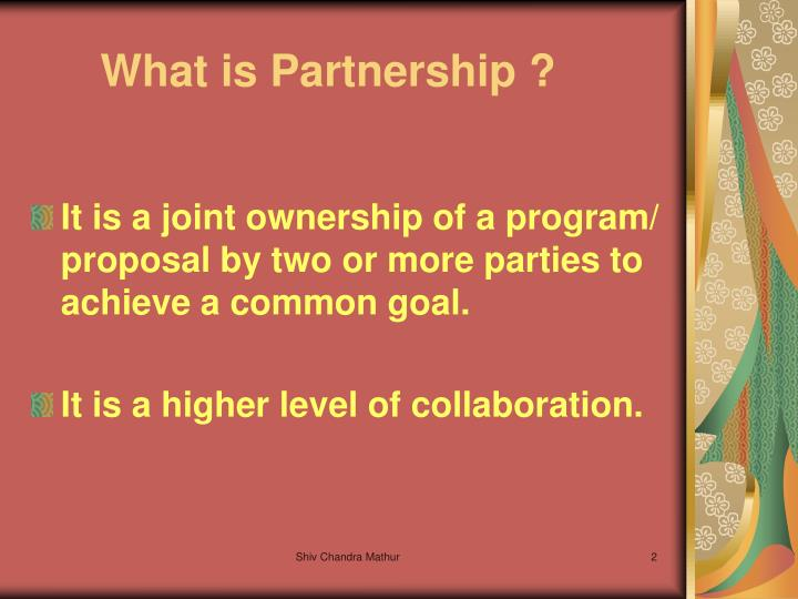 What is partnership l.jpg