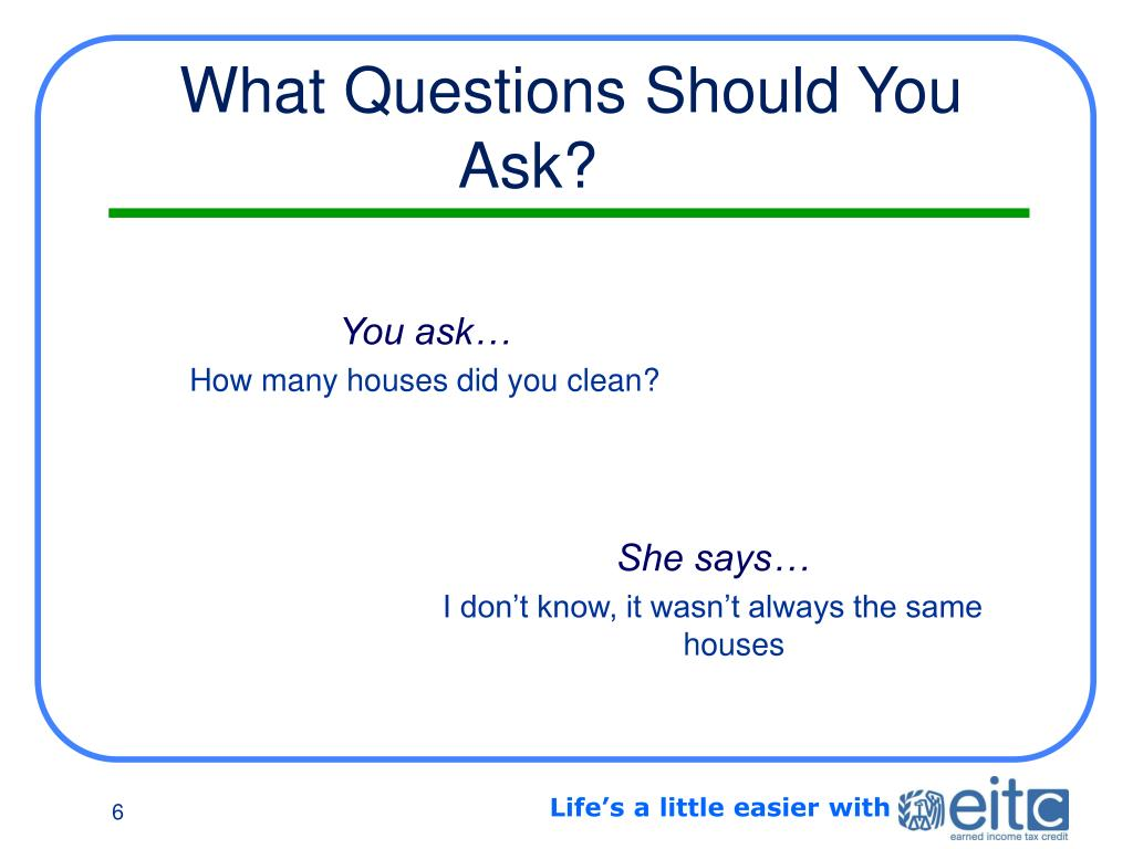 What Questions Should You Ask?