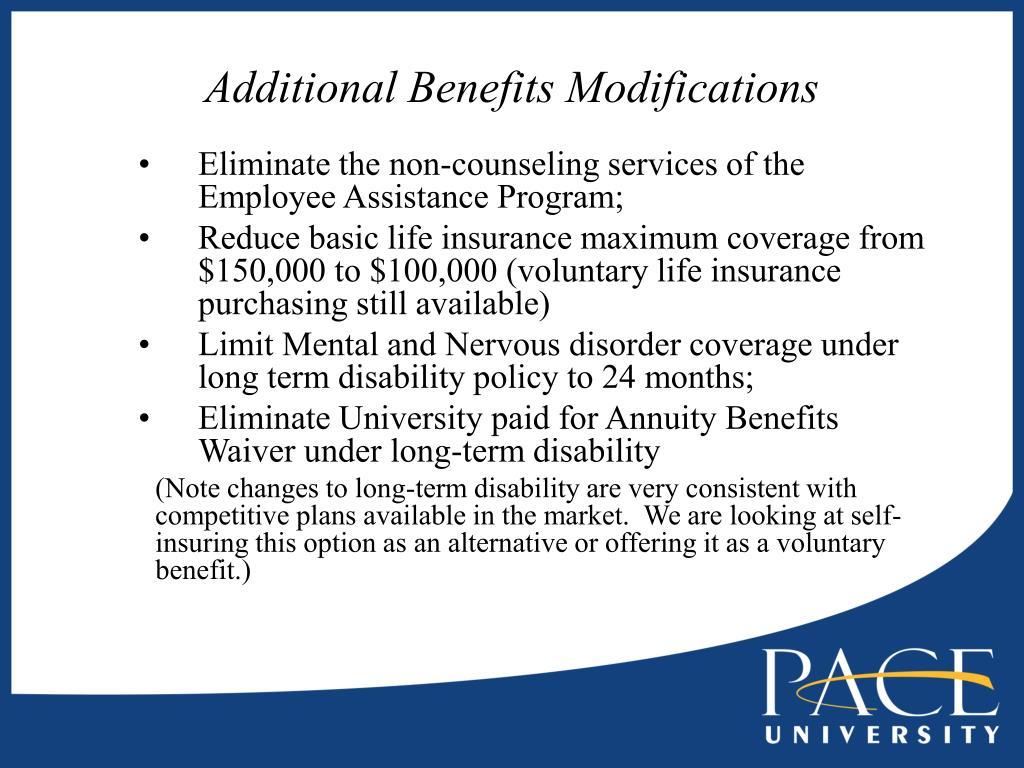 Additional Benefits Modifications