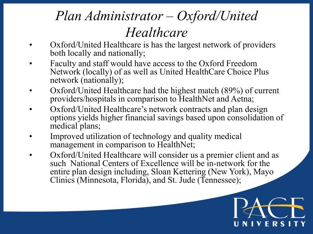 Plan Administrator – Oxford/United Healthcare
