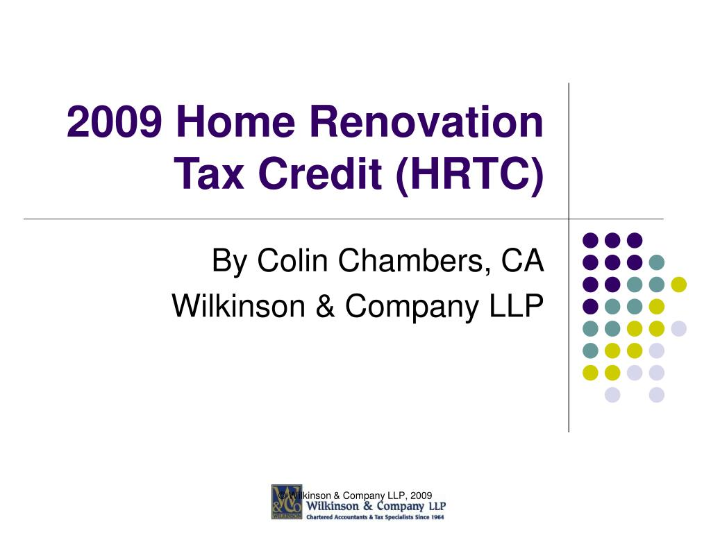 2009 Home Renovation Tax Credit (HRTC)