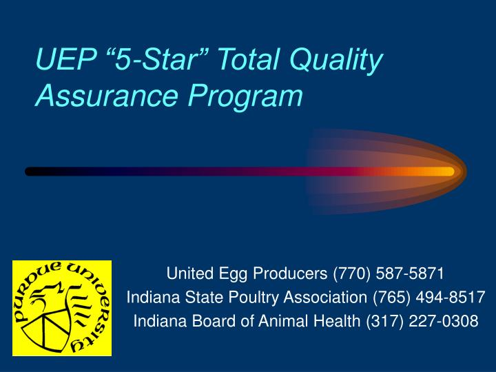 Uep 5 star total quality assurance program