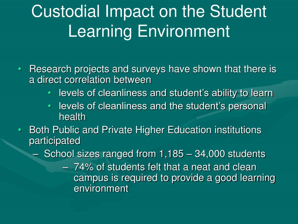 Custodial Impact on the Student Learning Environment