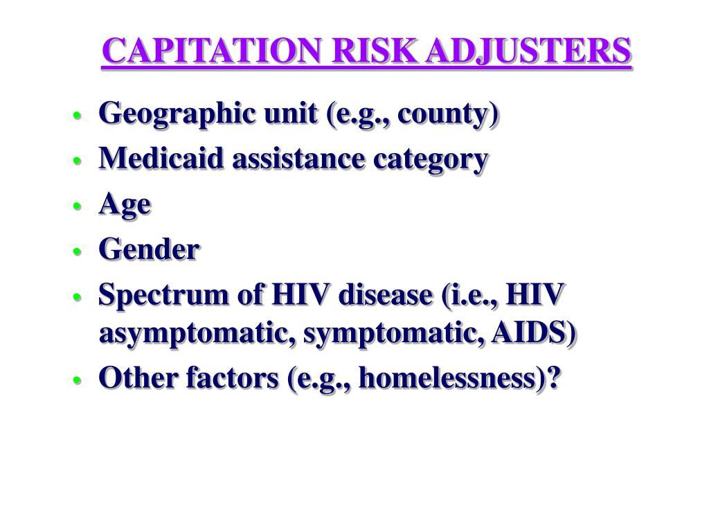 CAPITATION RISK ADJUSTERS