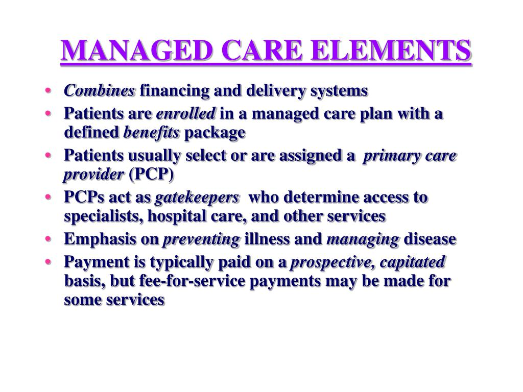 MANAGED CARE ELEMENTS