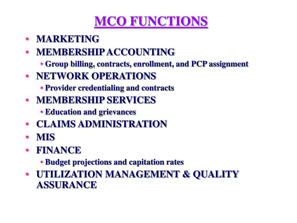 MCO FUNCTIONS