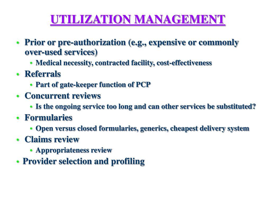 UTILIZATION MANAGEMENT