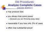 old procedures analyze complete cases listwise deletion