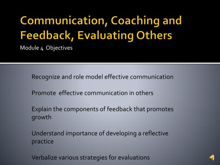 Communication coaching and feedback evaluating others l.jpg