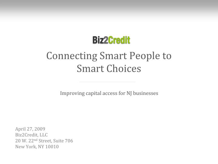Connecting smart people to smart choices