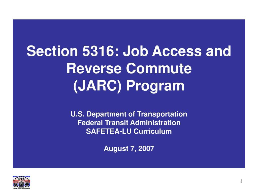 section 5316 job access and reverse commute jarc program