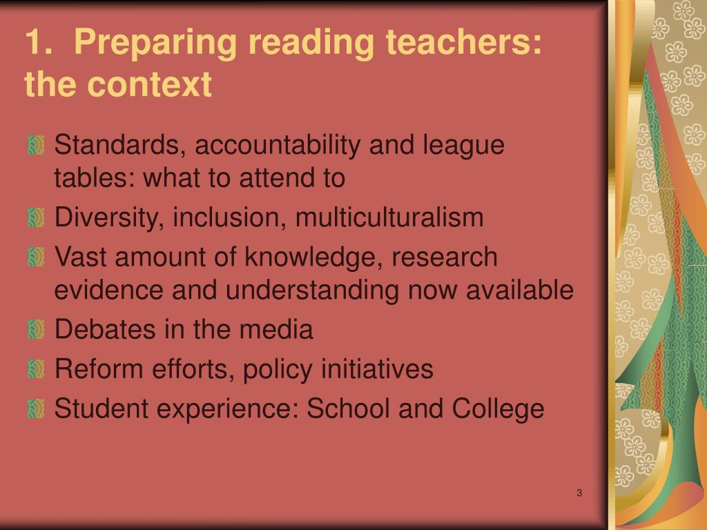 1.  Preparing reading teachers: the context