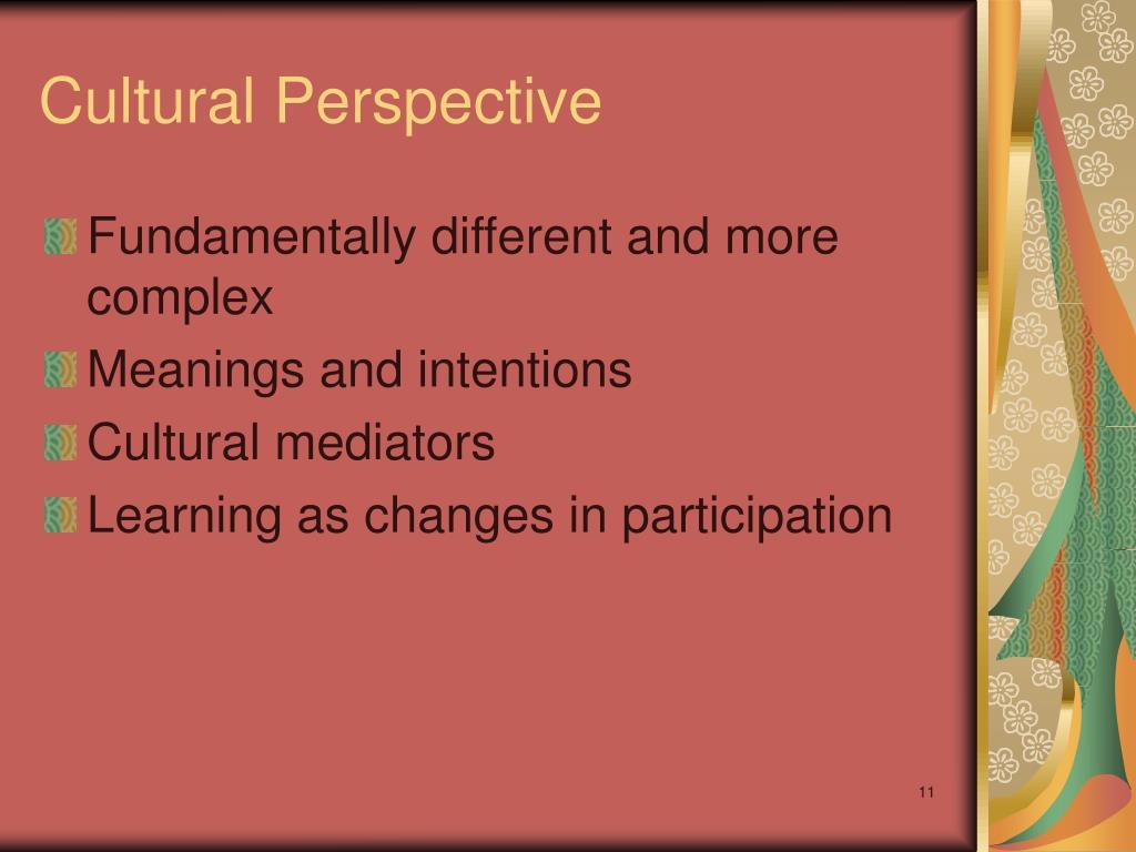 Cultural Perspective