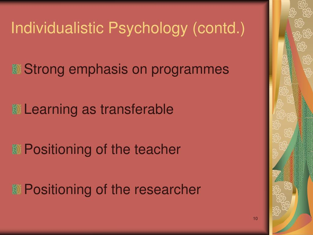 Individualistic Psychology (contd.)