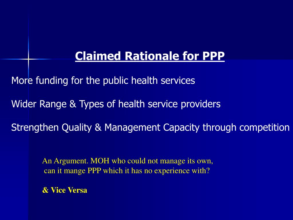Claimed Rationale for PPP