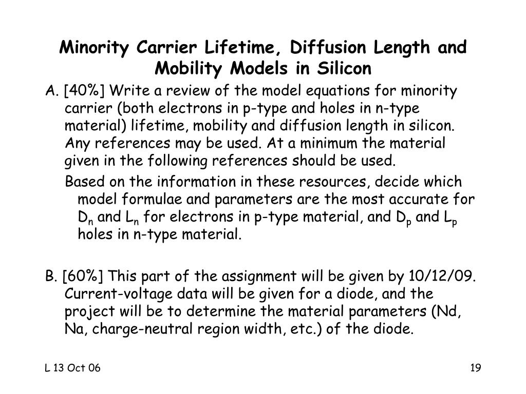 Minority Carrier Lifetime, Diffusion Length and Mobility Models in Silicon