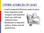 other sources of lead11
