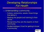 developing relationships for health