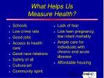 what helps us measure health