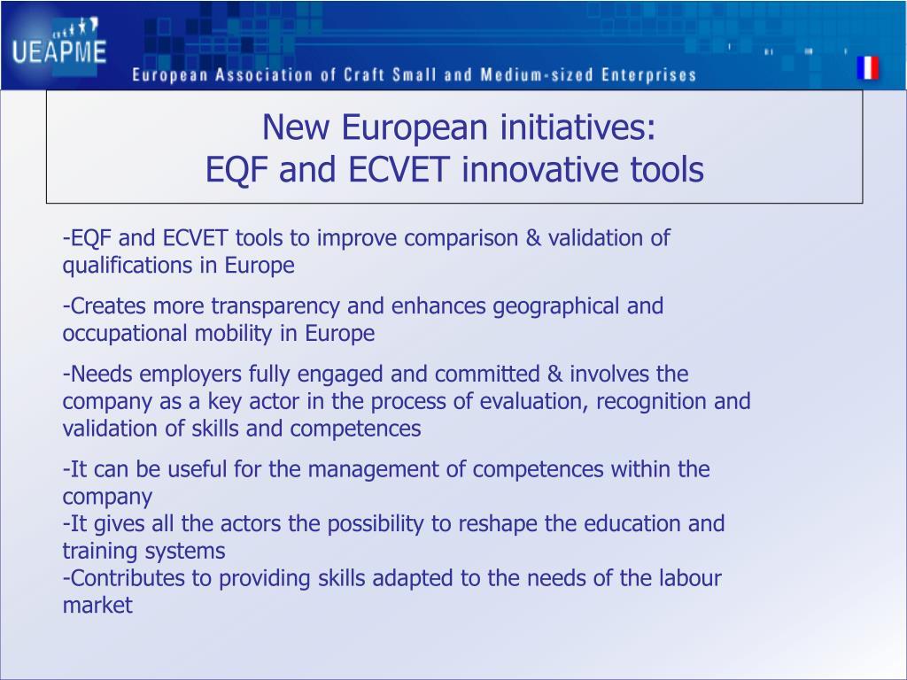 New European initiatives: