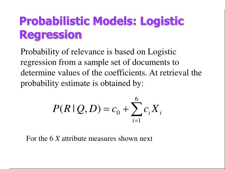 Probabilistic Models: Logistic Regression