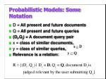 probabilistic models some notation