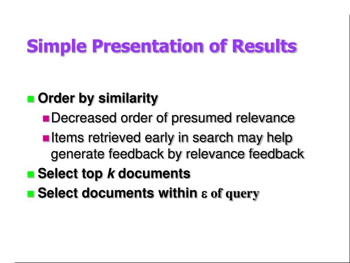 Simple Presentation of Results