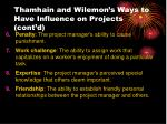 thamhain and wilemon s ways to have influence on projects cont d