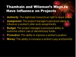 thamhain and wilemon s ways to have influence on projects