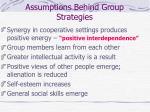 assumptions behind group strategies