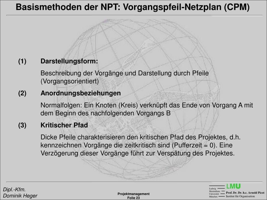 Basismethoden der NPT: Vorgangspfeil-Netzplan (CPM)
