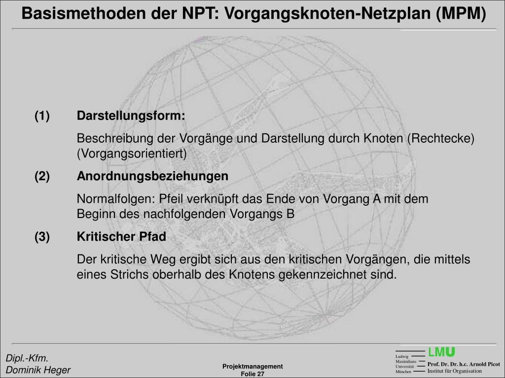 Basismethoden der NPT: Vorgangsknoten-Netzplan (MPM)