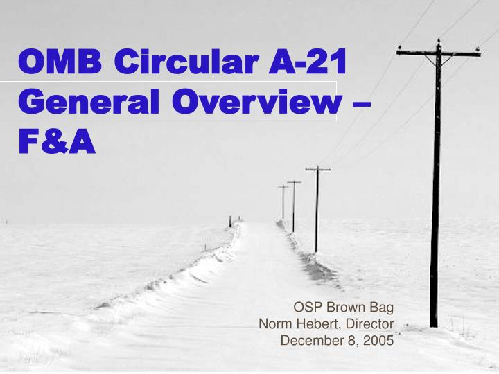 Omb circular a 21 general overview f a