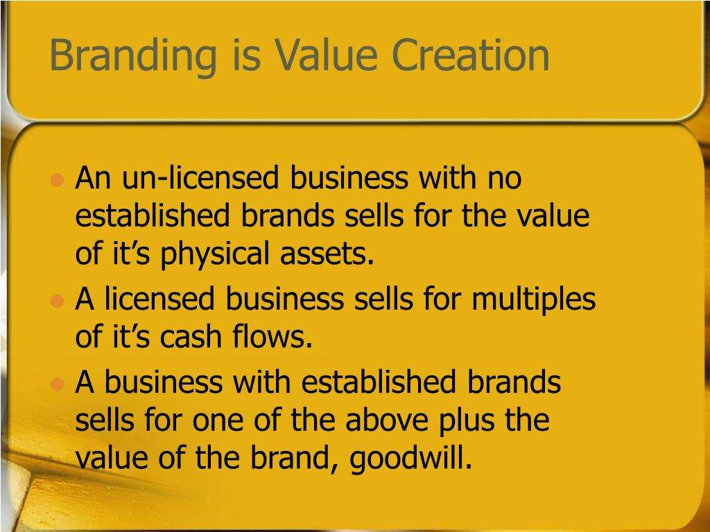 Branding is Value Creation
