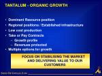 tantalum organic growth