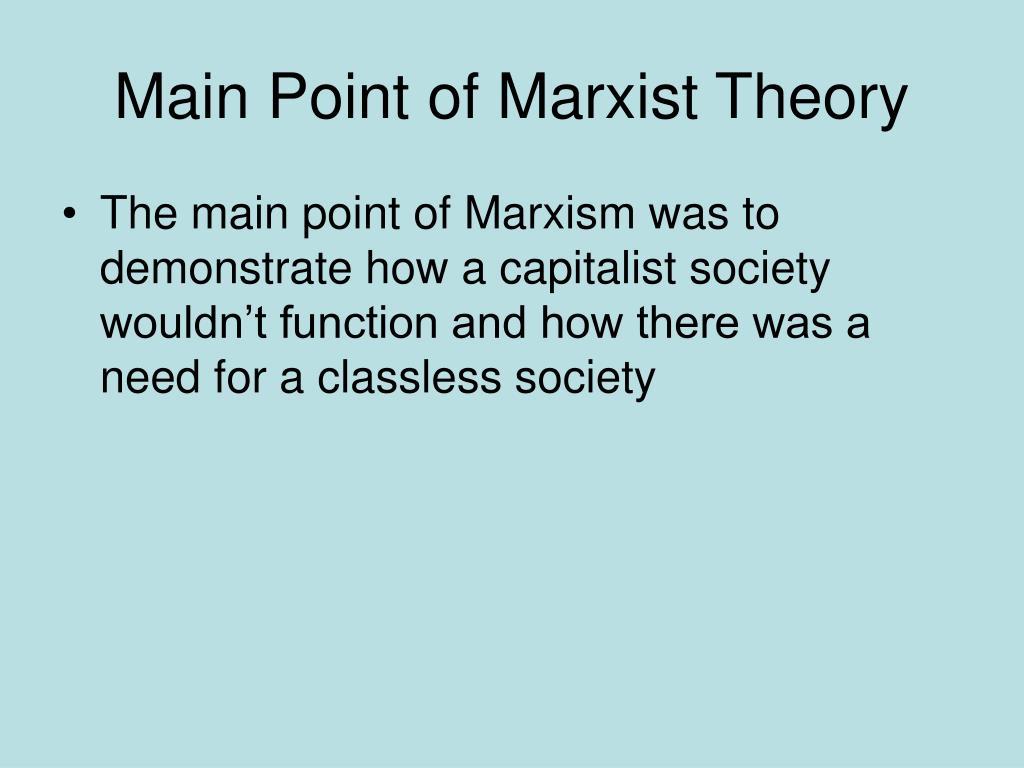 Main Point of Marxist Theory