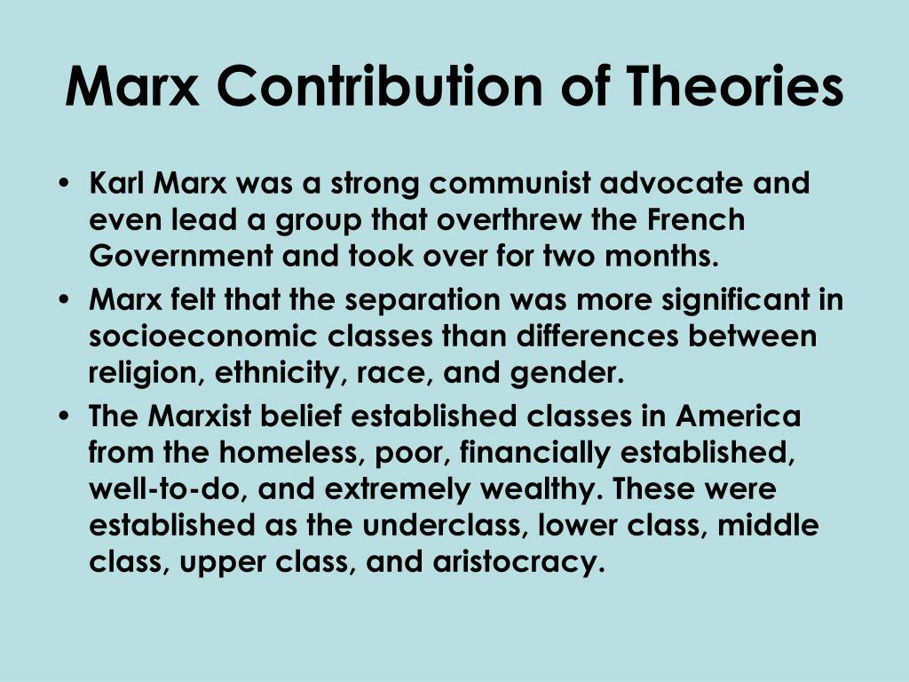 Marx Contribution of Theories