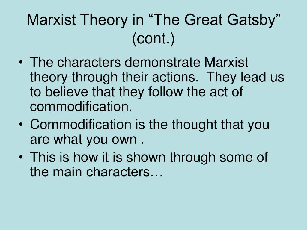 "Marxist Theory in ""The Great Gatsby"" (cont.)"