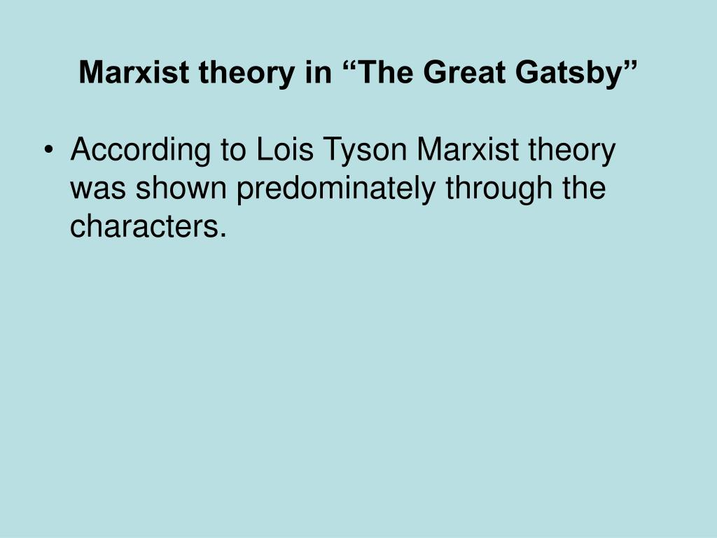 "Marxist theory in ""The Great Gatsby"""